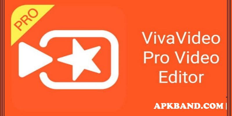 VivaVideo Apk